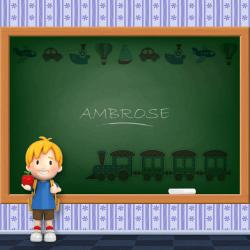 Boys Name - Ambrose