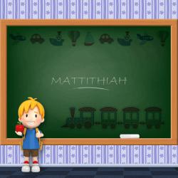 Boys Name - Mattithiah